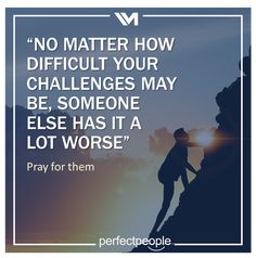 No matter how difficult... Someone Elses, May, Challenges
