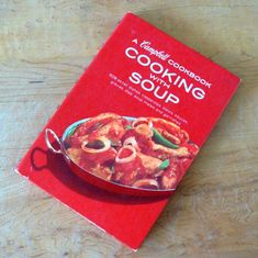 Campbell Cookbook Cooking With Soup Retro by Flourisheshome
