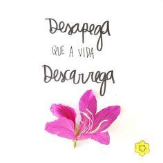 #autoajudadodia por @floriografia! Um mantra pra vida, né? Bom fim de semana pra vocês!