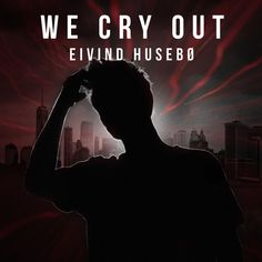 We Cry Out, a song by Eivind Husebø on Spotify Cry Out, Spotify Playlist, Crying, Songs, Fictional Characters, Fantasy Characters, Music