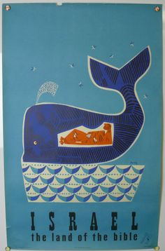 Vintage Travel Poster - Israel -The land of the Bible - Jona and the Whale. Party Vintage, Vintage Ads, Travel Ads, Travel And Tourism, Travel Photos, Travel Destinations, Tourism Poster, Original Vintage, Vintage Travel Posters