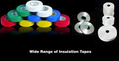Insulation Tapes available in a wide range Online at www.electricalinsulations.net