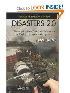 Disasters The Application of Social Media Systems for Modern Emergency Management Management Books, Emergency Management, Survival Books, Acting, Communication, Truck, Environment, Knowledge, Weather