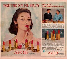 1950s Avon Representative!  YOU could become a representative by simply going online at www.startavon.com  Reference code: drosloniec  You'd enjoy sampling the new products and sharing them with your clients. Remember the little lipstick samples our Mom would share with us - Avon still has them!!!