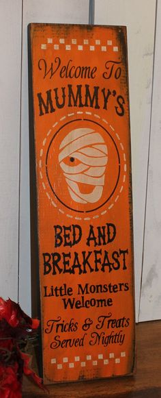 Mummy's Bed and Breakfast Sign/Halloween/Halloween Party Sign/Halloween Decor/Ready to ship