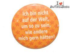 Spruchbutton-5cm-Button-Anstecker-groß+von+Buttons&Books+auf+DaWanda.com