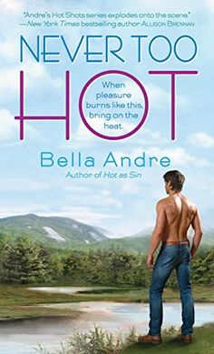 Never Too Hot- Men of Fire Book 3-Bella Andre-The third in the series, we finally get to see Conner after his burns have healed and he meets and falls in love with Ginger. The sadness and heartbreak for burn victims, while accepting and finding their way back, was written with such care and emotion. Ginger was  what Conner needed for help in his emotional healing and acceptance. We have a HEA for not only Conner and Ginger, but we also will see HEA for another couple as well. 4.75 Stars!