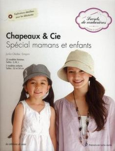 chapeaux et cie   special mamans et enfants Okabe  Junko Neuf Livre