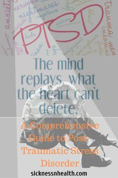 A Comprehensive Guide to Post-Traumatic Stress Disorder - sicknessnhealth Stress Disorders, Anxiety Disorder, Types Of Ptsd, Spinal Arthritis, Ptsd Quotes, Ptsd Recovery, Ptsd Symptoms, Post Traumatic, Psicologia