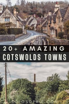 Best of the Cotswolds England/ 20+ Beautiful Cotswolds Villages & Towns You Must Visit!