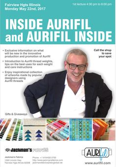 Scheduled an Aurifil's lecture at Jackman's Fabrics Fairview Heights, Illinois on Monday May 22nd, 2017. Jackman's Fabrics, beside offering Aurifil's cotton threads, has been locally owned and operated for 114 years and is Baby Lock USA and Juki Home's dealer for sewing machines, quilting machines, sergers, embroidery machines and longarm machines... find out more on http://www.jackmansfabrics.com