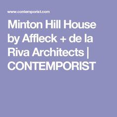Minton Hill House by Affleck + de la Riva Architects | CONTEMPORIST