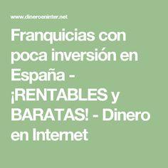 Franquicias con poca inversión en España - ¡RENTABLES y BARATAS! - Dinero en Internet