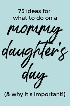 Why You Need a Mommy Daughter's Day and 75 Ideas for What to Do - Why a Mommy 75 ideas for what to do on mommy daughter's day outs + why they're so important! New Parent Advice, Mom Advice, Parenting Advice, Parenting Quotes, Step Parenting, Parenting Teenagers, Mommy Daughter Dates, Daughters Day, Daughter Quotes