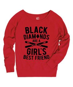 @wearbowsnsmile  Look what I found on #zulily! Red 'Black Diamonds Are a Girl's Best Friend' Sweatshirt #zulilyfinds