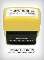 Thanks For Being Self Inking Stamp at PLASTICLAND