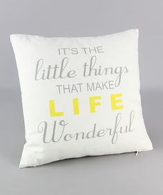 """It's The little things That Make LIFE Wonderful"" Pillow"