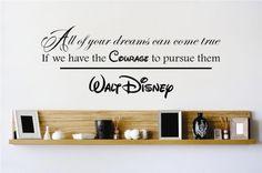 Dreams Can Come True Walt Disney Quote Wall Sticker