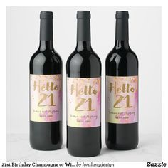 Shop Birthday Champagne or Wine Bottle Labels created by loralangdesign. 21st Birthday Ideas For Girls Turning 21, 21st Bday Ideas, 21st Birthday Decorations, Personalised Bottle Labels, Personalized Wine, Mini Wine Bottles, Wine Bottle Labels, 21 Birthday, 21st Birthday Gifts