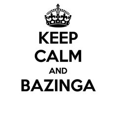The Big Bang Theory - Bazinga!