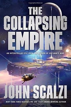 The Collapsing Empire (New Hardcover) by John Scalzi 9780765388889 | eBay