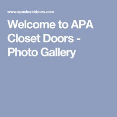 Welcome To APA Closet Doors   Photo Gallery