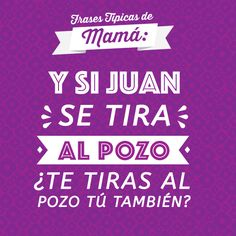 De las frases típicas de una mamá mexicana. Mexican Phrases, Mexican Quotes, Quotes And Notes, Great Quotes, Funny Images, Funny Pictures, Funny Phrases, Thanks Mom, Mom Day
