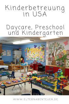Kinderbetreuung in USA - von Daycare, Preschool und Kindergarten - Kindergarten, Preschool, Child Care, Kid Recipes, Traveling With Children, Parenting, Parents, Round Round, Knowledge