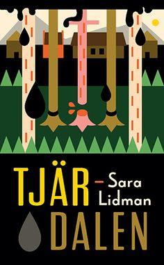 Sara Lidman - Tjärdalen