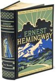 """Ernest Hemingway: Four Novels (Barnes & Noble Leatherbound Classics) I'm interested in reading """"For Whom the Bell Tolls..."""" But not sure about the others... The Old Man and the Sea is supposed to be famous..."""