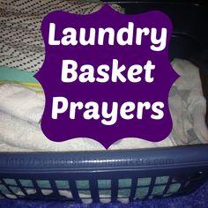 Laundry Basket Prayer | Seasons of Homemakers