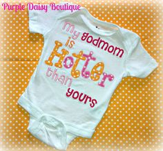My Godmom is Hotter Than Yours Embroidered Shirt Goddaughter Gifts, Godchild, Baby Momma, Baby Sister, Carrie Lynn, Godmother Gifts, Baby On The Way, Daughter Of God, Baby Store