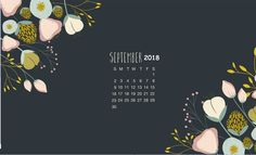 Here you will get September 2018 Calendar Wallpapers, Blank Calendar for your personal & office use at free of cost from our website. Desktop Calendar, Calendar Wallpaper, Calendar 2018, Blank Calendar, Calendar Printable, Macbook Wallpaper, Wallpaper Pc, Wallpaper Backgrounds, Desktop Wallpapers