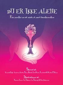 10 stars out of 10 for Du Er Ikke Alene: fire noveller om at miste et nært familiemedlem #boganmeldelse #bookreview Read more reviews at http://www.boggnasker.dk