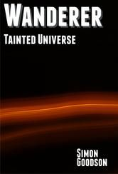 Wanderer: Tainted Universe