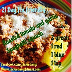 Made this this weekend!  21 day fix friendly Spaghetti Squash with roasted tomato & garlic!  MMM!