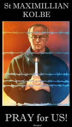 """Thought for the Day – 14 August – The Memorial of St Maximillian Kolbe St Maximilian's """"Secret"""" to Holiness and Happiness Catholic Saints, Roman Catholic, Maximillian Kolbe, St Maximilian, Pray For Us, Before Us, Our Lady, Prayers, Faith"""