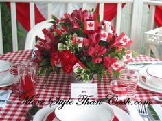 Canada Day Tablescape - More Style Than Cash Canada Day 150, Happy Canada Day, O Canada, Dominion Day, Happy Birthday Canada, Canada Day Party, Canadian Holidays, All About Canada, Seasonal Decor