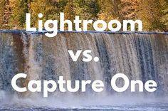 Lightroom vs. Capture One: An in depth comparison
