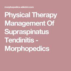 Physical Therapy Management Of Supraspinatus Tendinitis - Morphopedics