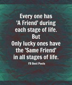 """This is true.... Surprising how many people """"forget"""" about you when life changes course.  Out of sight, out of mind.  I am one that always thought if you shared some laughs, tears and more laughs that you would always have a bond... I found that not to be true."""