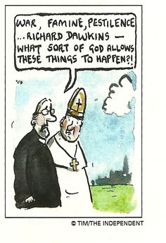 War, Famine, Pestilence...Richard Dawkins - What Sort Of God... - Tim - The Independent - RichardDawkins.net