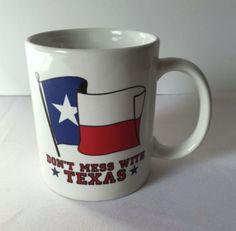 Don't Mess With Texas Mug Lone Star State Red White Blue Flag Coffee Cup  #Unbranded