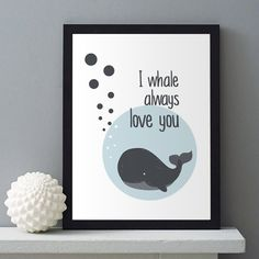 I Whale Always Love You | » Kleur | Postersinhuis.nl