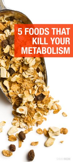 Here are 5 foods you're eating that are ruining your metabolism.