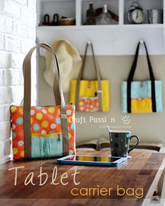 How-To: Tablet Carrier Bag. I think I might try making a quilted version of this.