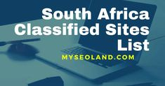 Free South Africa classified sites list, Post your ads on High DA PA South Africa Classified Submission Websites list 2021.myseoland.com Article Submission Sites, Internet Ads, Types Of Websites, Post Free Ads, Promote Your Business, Free Website, South Africa, Online Business, Digital Marketing
