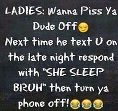 Don't do this for real ladies, but that's funny though!