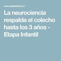 La neurociencia respalda el colecho hasta los 3 años - Etapa Infantil