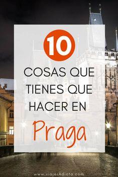 No te pierdas las 10 mejores cosas que tienes que hacer en Praga! #viaje #praga #turismo